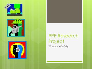 PPE Research Project