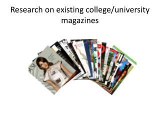 Research on existing college/university magazines