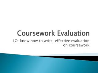 Coursework Evaluation