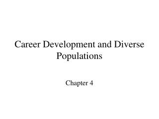 Career Development and Diverse Populations