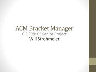 ACM Bracket Manager