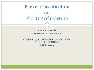 Packet Classification  on  PLUG Architecture