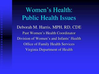Women's Health: Public Health Issues