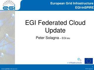 EGI Federated Cloud Update