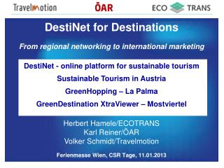 DestiNet for Destinations From regional networking to international marketing