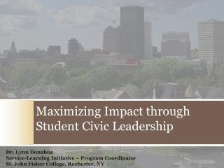 Maximizing  Impact  through Student Civic Leadership