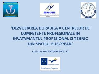 Proiect LdV /VETPRO/2010/RO/118