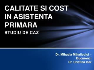 CALITATE SI COST  IN ASISTENTA PRIMARA