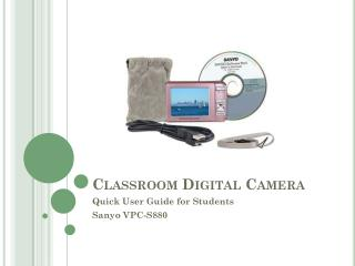 Classroom Digital Camera