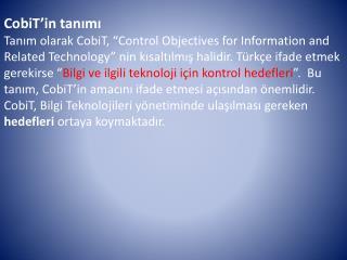 CobiT'in  tanımı