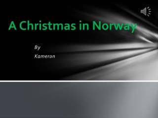 A Christmas in Norway