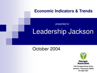 Leadership Jackson October 2004 138 Carriage House Drive