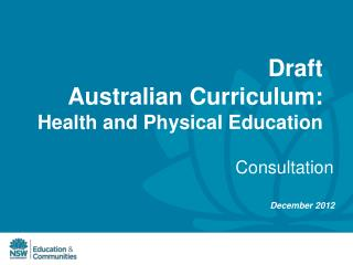 Draft  Australian Curriculum:  Health and Physical Education