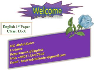 English 1 st  Paper Class: IX-X