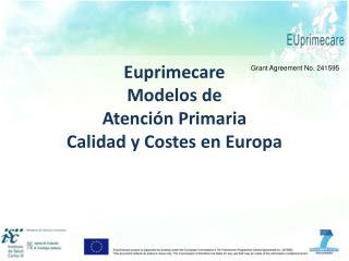 Euprimecare Modelos de  Atención Primaria Calidad y Costes en Europa