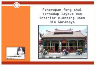 Penerapan feng shui terhadap layout dan interior klenteng Boen Bio Surabaya