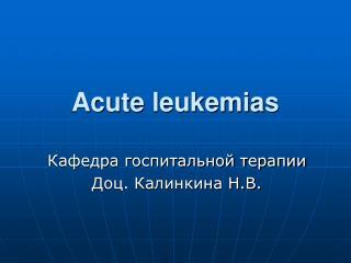 Acute leukemias