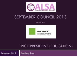 Vice President (Education)