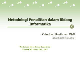 Metodologi Penelitian dalam Bidang Informatika