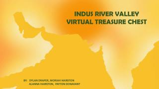 INDUS RIVER VALLEY VIRTUAL TREASURE CHEST