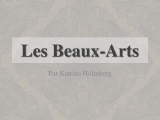 Les Beaux-Arts