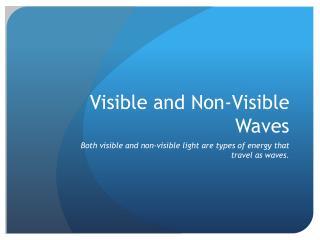 Visible and Non-Visible Waves