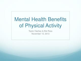 Mental Health Benefits of Physical Activity