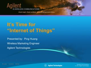 "It's Time for  ""Internet of Things"""