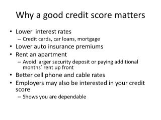 Why a good credit score matters