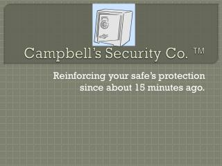 Campbell's Security Co. ™