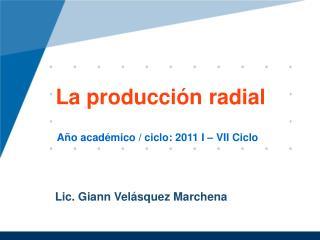 La  producción  radial