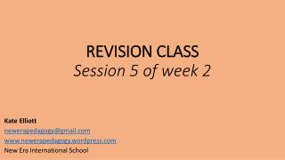 REVISION CLASS Session 5 of week 2