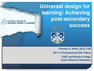 Universal design for learning: Achieving post-secondary success