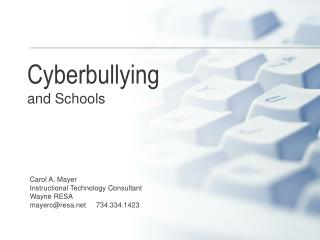 Cyberbullying and Schools