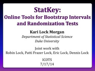 StatKey:  Online Tools for Bootstrap Intervals and Randomization Tests