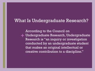 What Is Undergraduate Research?