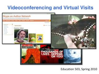 Videoconferencing and Virtual Visits