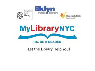 Let the Library Help You!