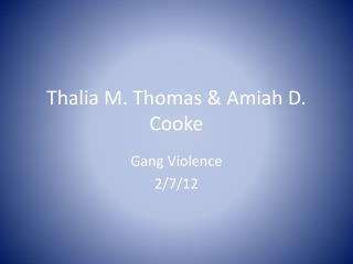 Thalia M. Thomas & Amiah D. Cooke