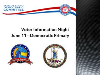 Voter Information Night June 11--Democratic Primary