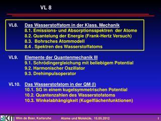 VL8. Das Wasserstoffatom in der Klass. Mechanik
