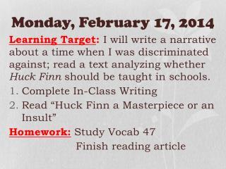 Monday ,  February 17,  2014