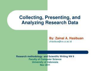 Collecting, Presenting, and Analyzing Research Data