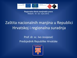 Zaštita nacionalnih manjina u Republici Hrvatskoj i regionalna suradnja