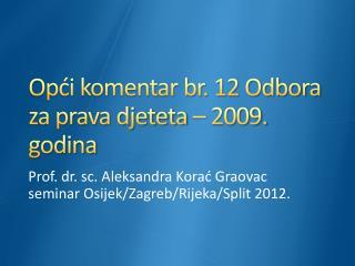 Opći komentar br. 12 Odbora za prava djeteta – 2009. godina