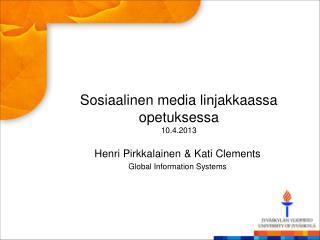 Sosiaalinen  media  linjakkaassa opetuksessa 10.4.2013