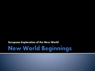New World Beginnings