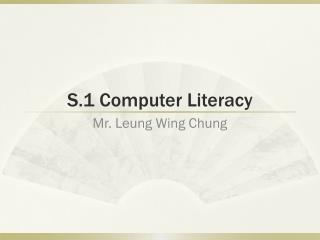 S.1 Computer Literacy