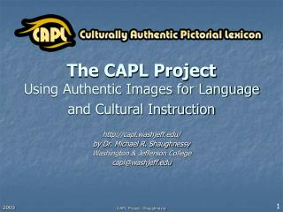 The CAPL Project Using Authentic Images for Language and Cultural Instruction
