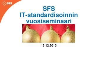 SFS IT-standardisoinnin vuosiseminaari